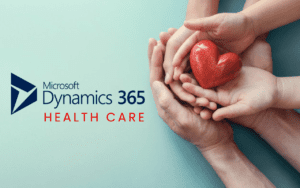 Microsoft Dynamics 365 healthcare